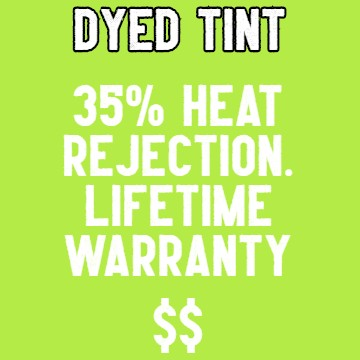 Dyed window film with lifetime warranty